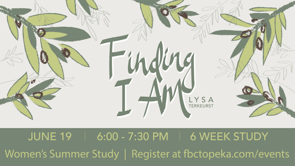 WOMEN'S SUMMER STUDY: FINDING I AM