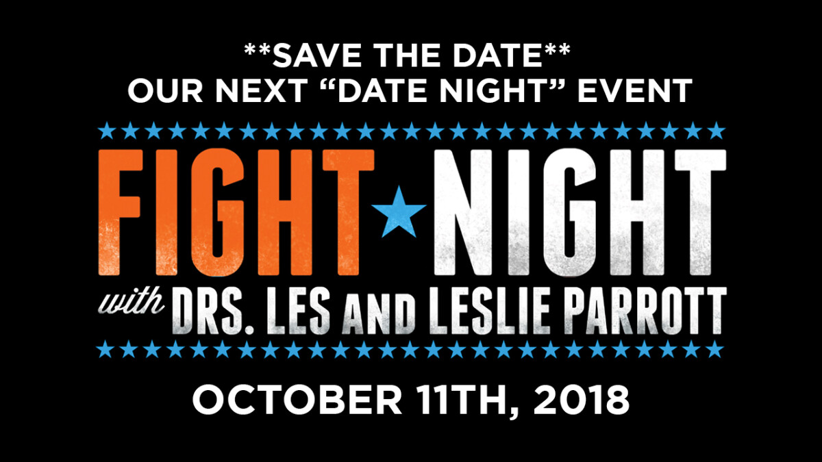 FIGHT NIGHT WITH DRS. LES AND LESLIE PARROTT