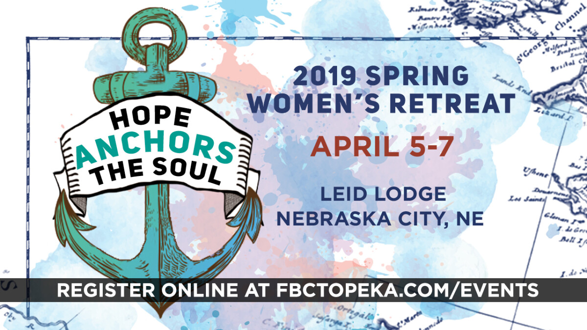 HOPE ANCHORS THE SOUL WOMEN'S RETREAT