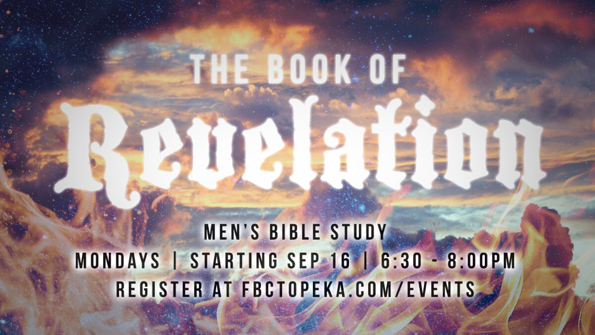 MEN'S BIBLE STUDY: BOOK OF REVELATION