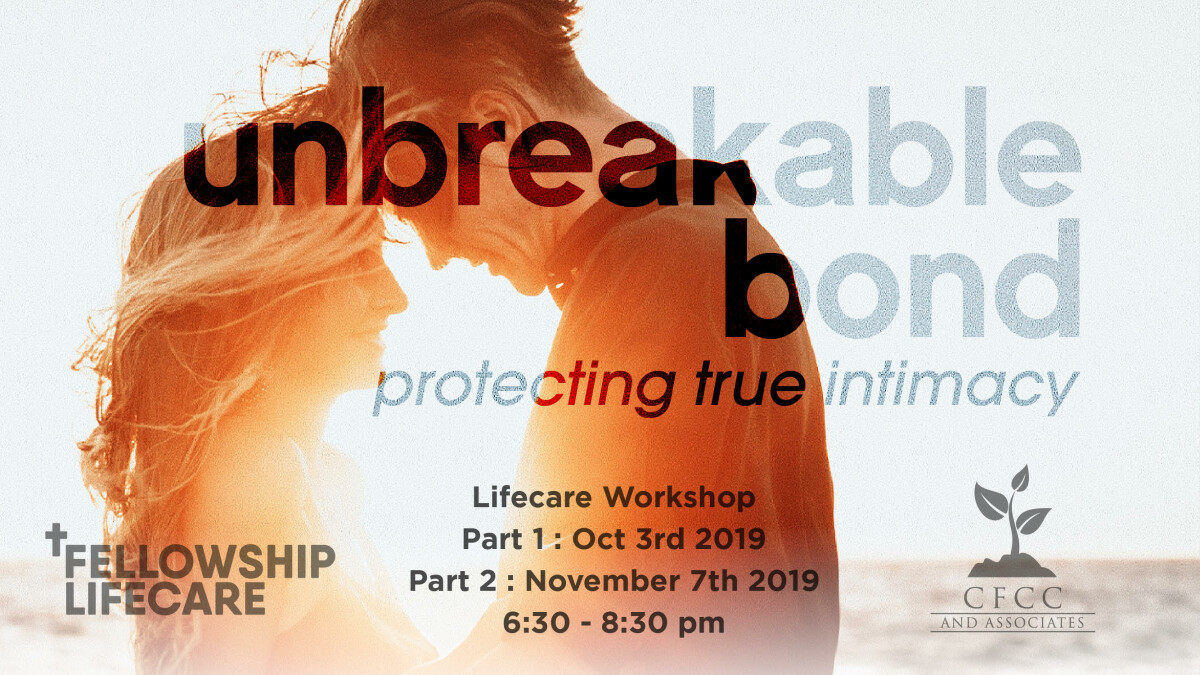 UNBREAKABLE BOND: PROTECTING TRUE INTIMACY PART 2