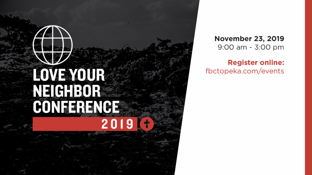 LOVE YOUR NEIGHBOR CONFERENCE