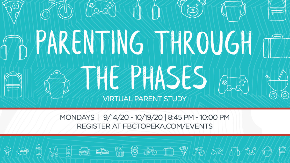 PARENTING THROUGH THE PHASES | VIRTUAL PARENT STUDY