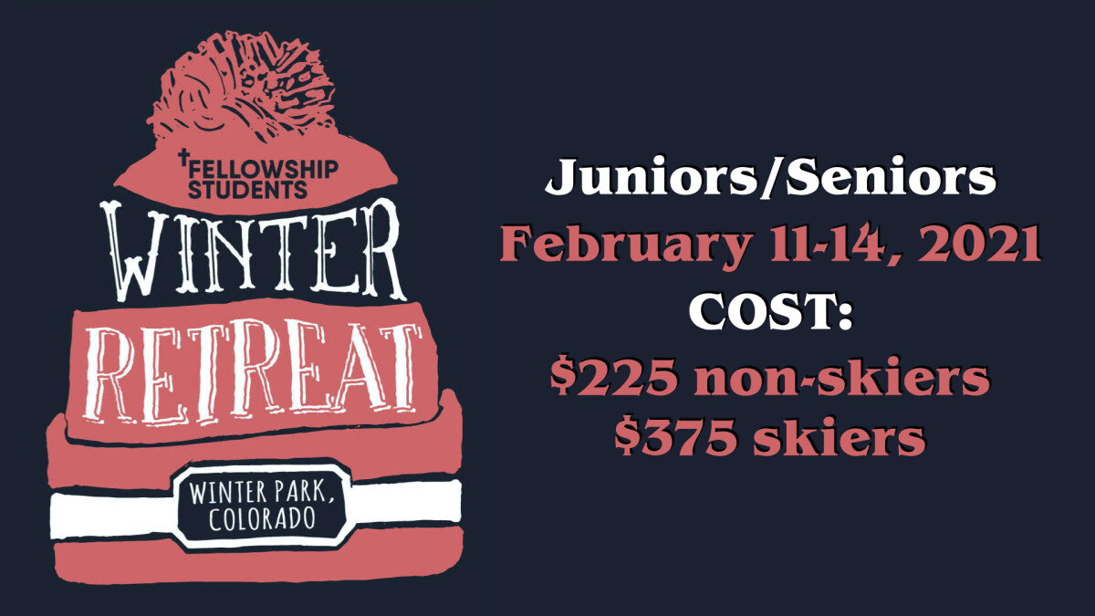 JUNIOR/SENIOR WINTER RETREAT