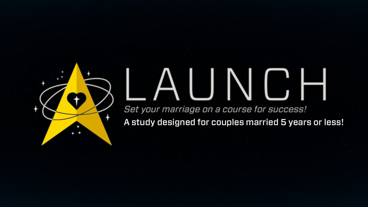 LAUNCH FOR NEWLY MARRIED COUPLES